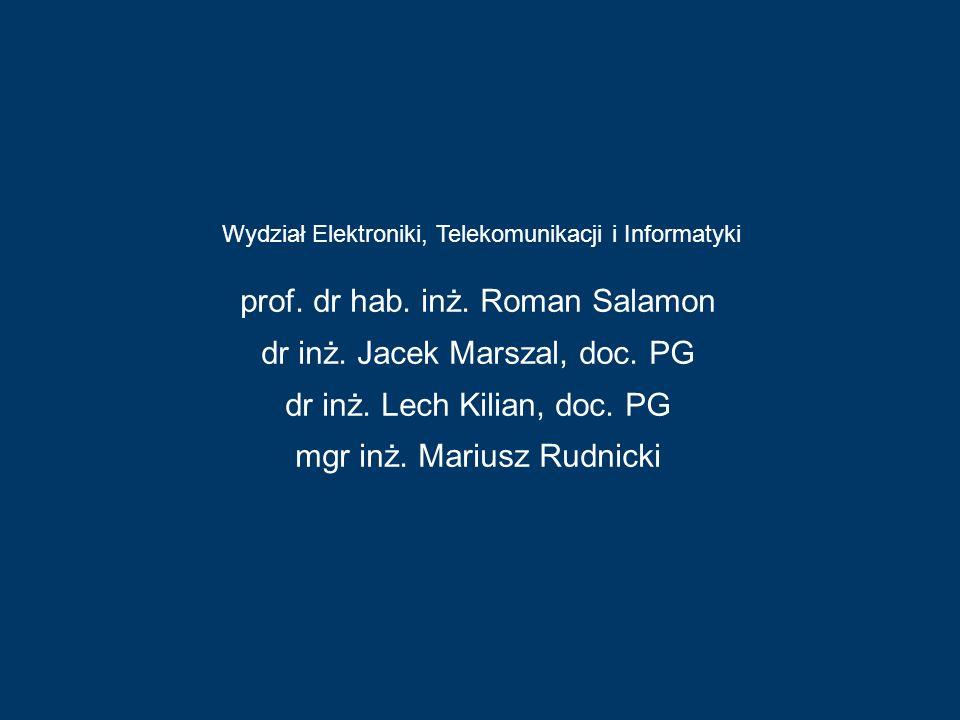 prof. dr hab. inż. Roman Salamon dr inż. Jacek Marszal, doc. PG