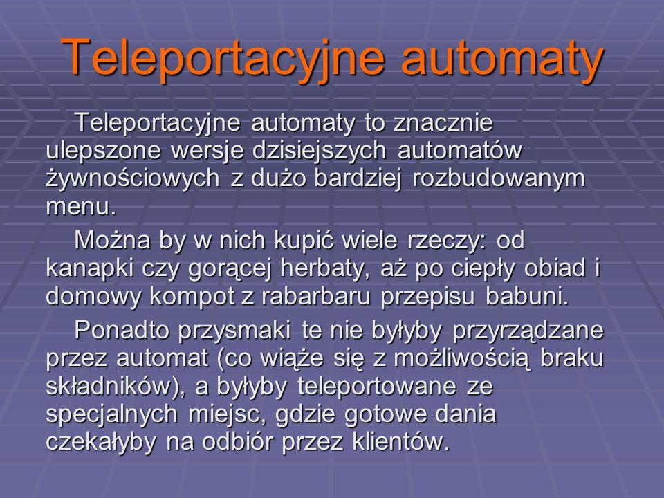 Teleportacyjne automaty