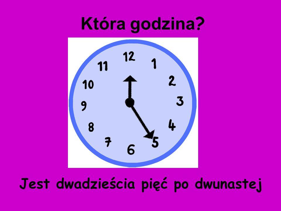 Która godzina Jest dwadzieścia pięć po dwunastej
