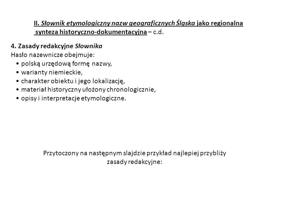 II. Słownik etymologiczny nazw geograficznych Śląska jako regionalna synteza historyczno-dokumentacyjna – c.d.