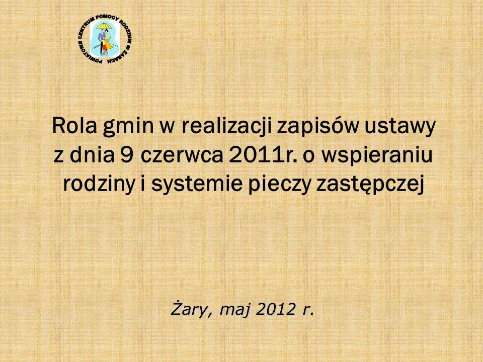 Rola gmin w realizacji zapisów ustawy z dnia 9 czerwca 2011r