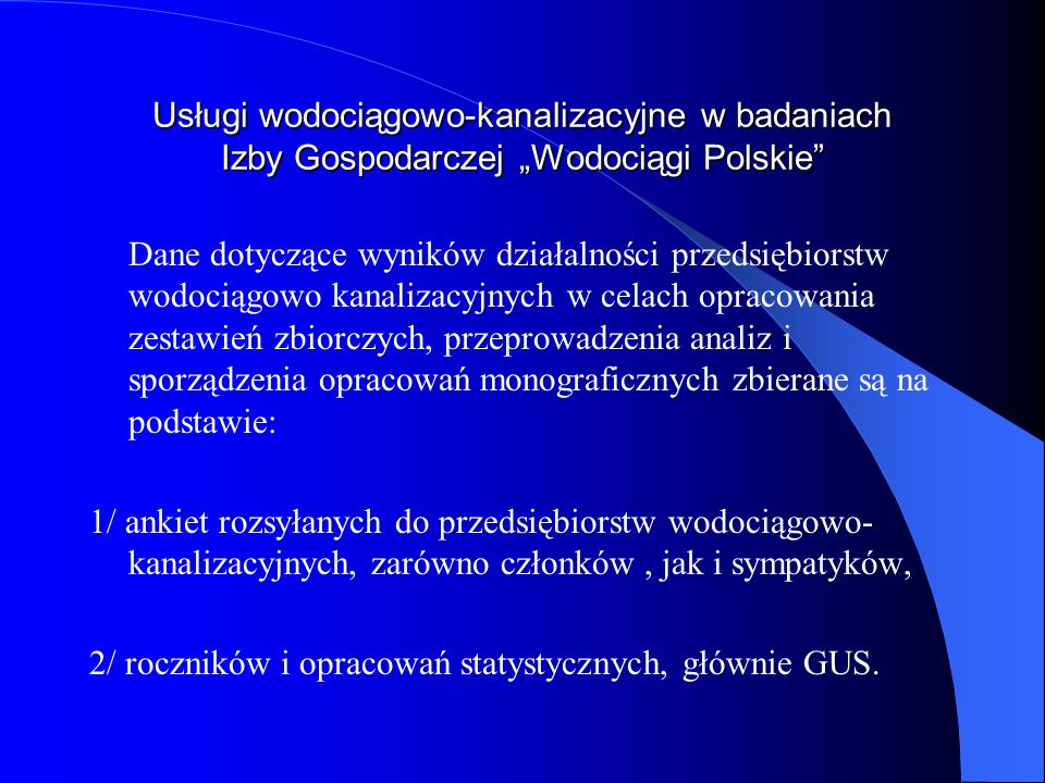 2/ roczników i opracowań statystycznych, głównie GUS.