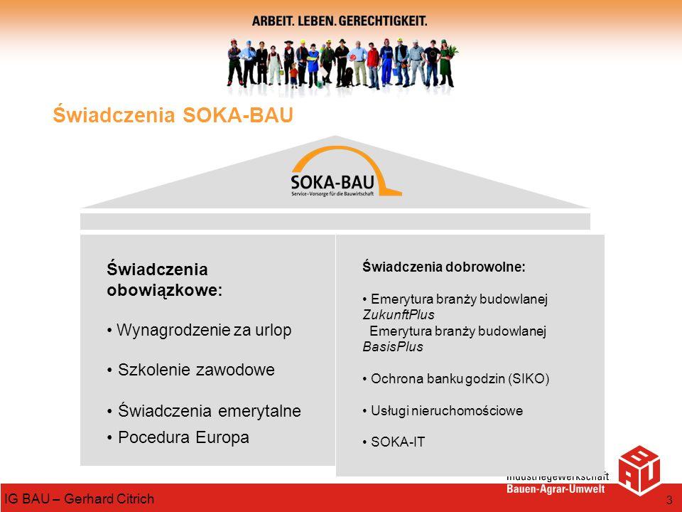 Świadczenia SOKA-BAU Świadczenia obowiązkowe: Szkolenie zawodowe