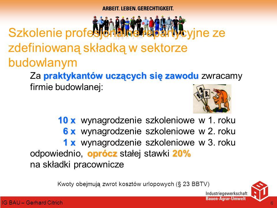 Kwoty obejmują zwrot kosztów urlopowych (§ 23 BBTV)