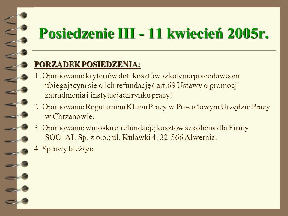 Posiedzenie III - 11 kwiecień 2005r.