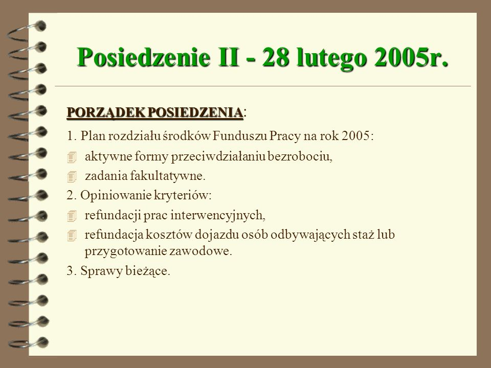 Posiedzenie II - 28 lutego 2005r.