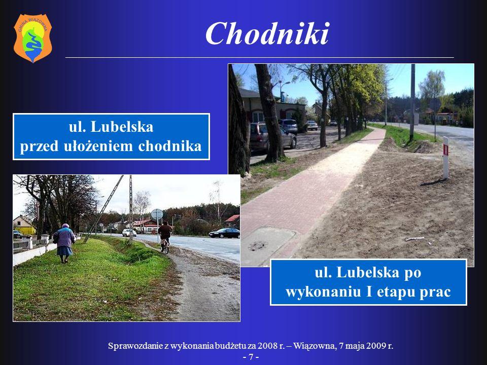 przed ułożeniem chodnika ul. Lubelska po wykonaniu I etapu prac