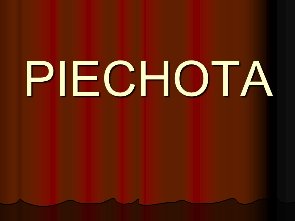 PIECHOTA