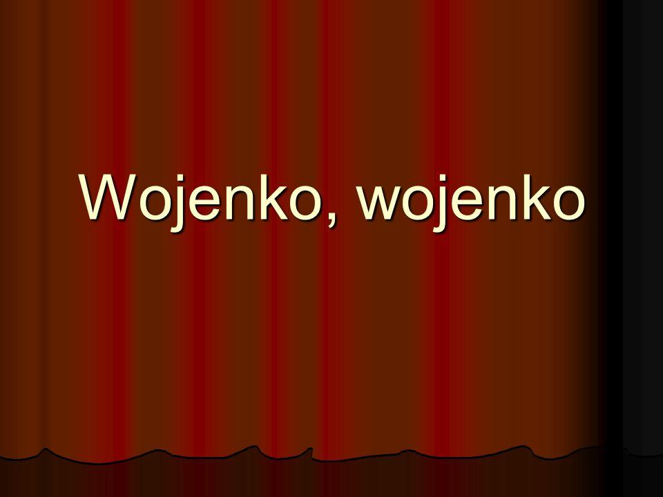 Wojenko, wojenko