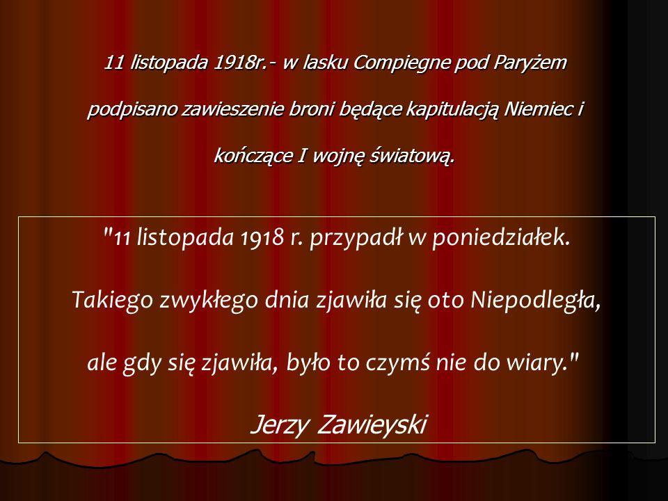11 listopada 1918 r. przypadł w poniedziałek.