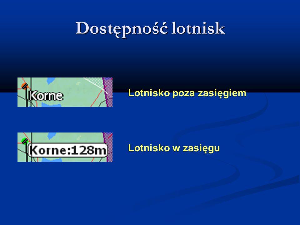 Dostępność lotnisk Lotnisko poza zasięgiem Lotnisko w zasięgu