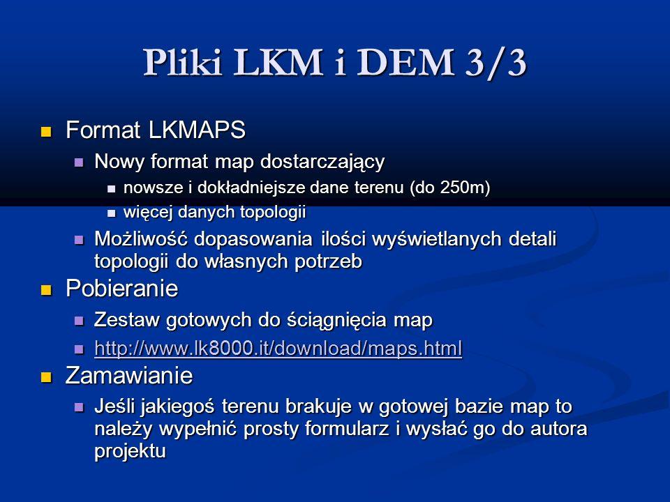 Pliki LKM i DEM 3/3 Format LKMAPS Pobieranie Zamawianie