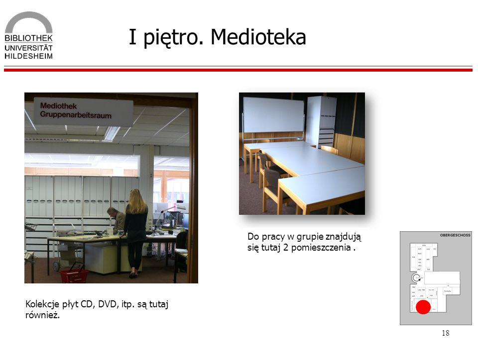 I piętro. Medioteka Do pracy w grupie znajdują się tutaj 2 pomieszczenia .