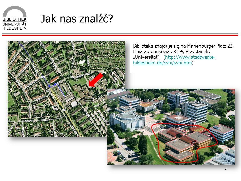 Jak nas znalźć Biblioteka znajduje się na Marienburger Platz 22.
