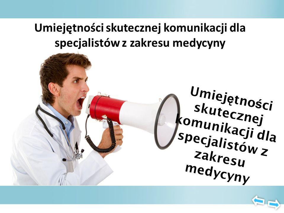 Umiejętności skutecznej komunikacji dla specjalistów z zakresu medycyny