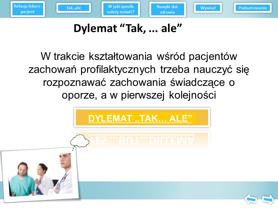 Dylemat Tak, ... ale YES …BUT…DILLEMA