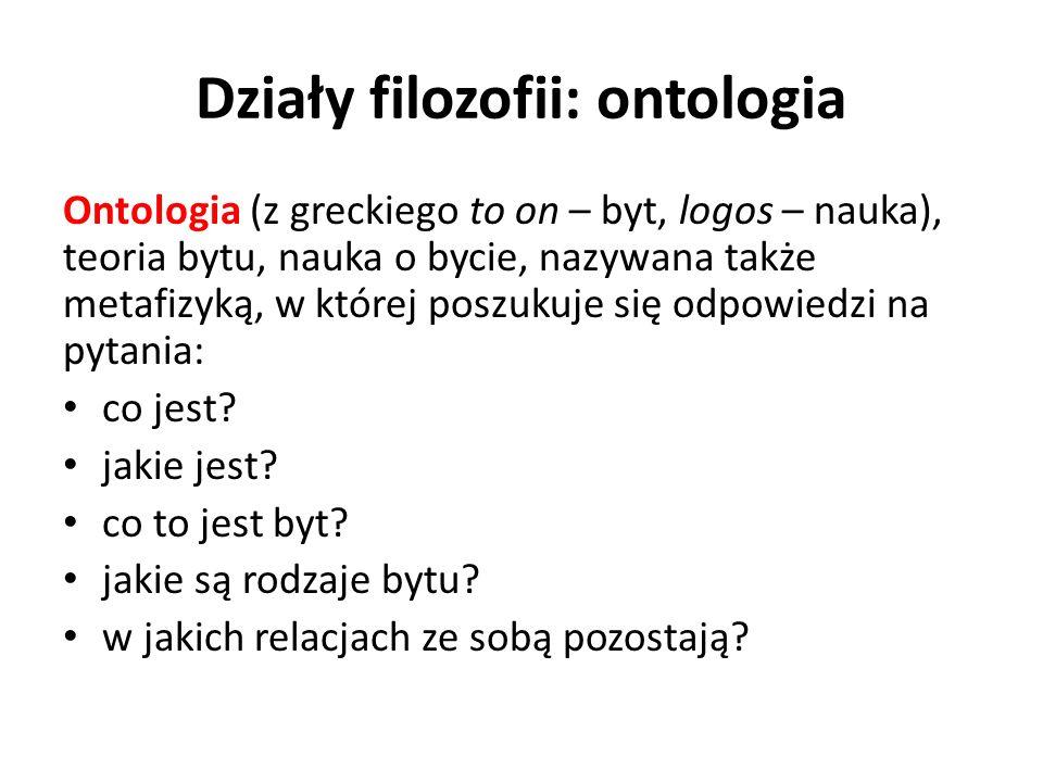 Działy filozofii: ontologia