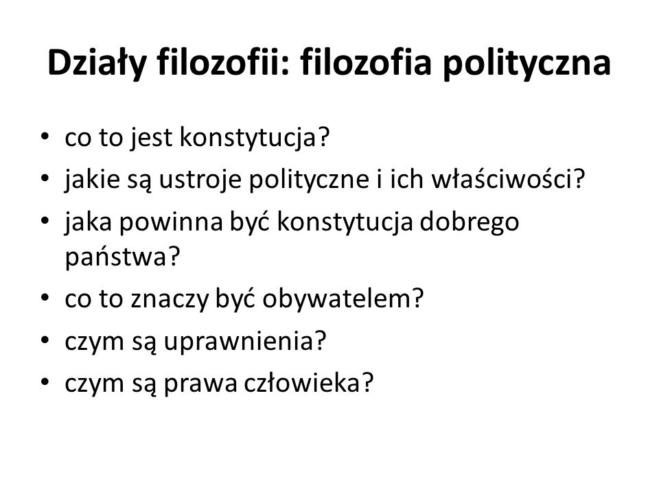 Działy filozofii: filozofia polityczna