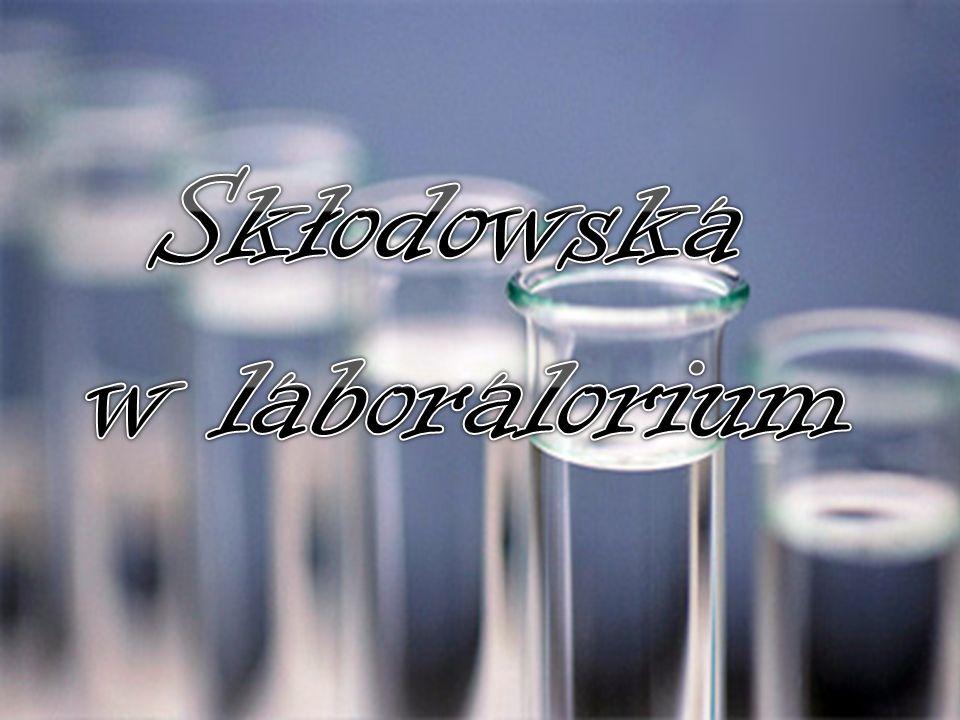 Skłodowska w laboralorium