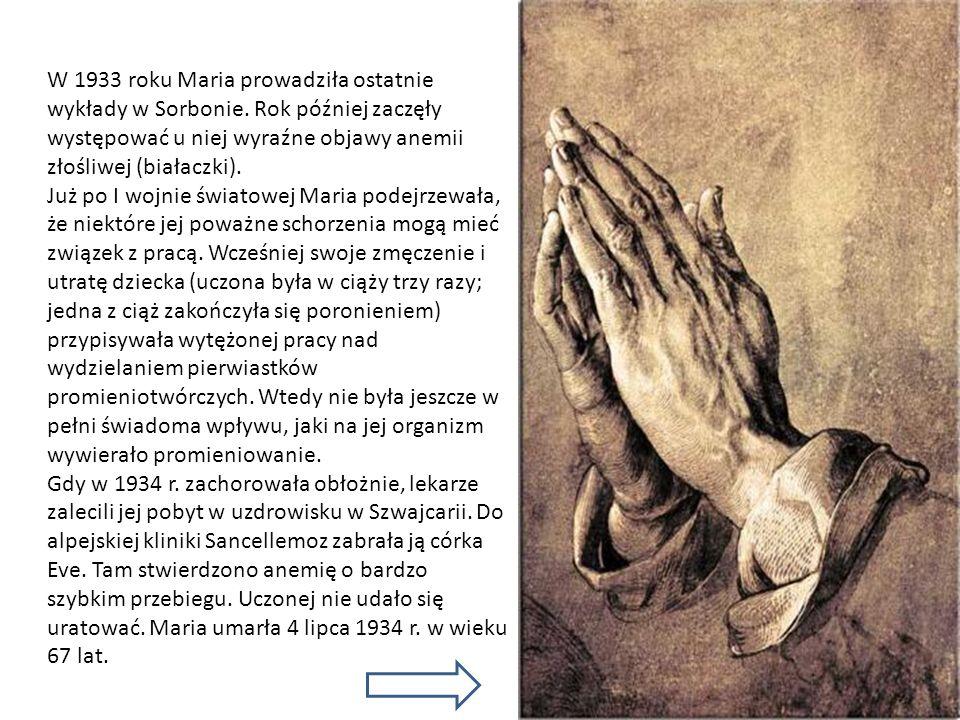 W 1933 roku Maria prowadziła ostatnie wykłady w Sorbonie