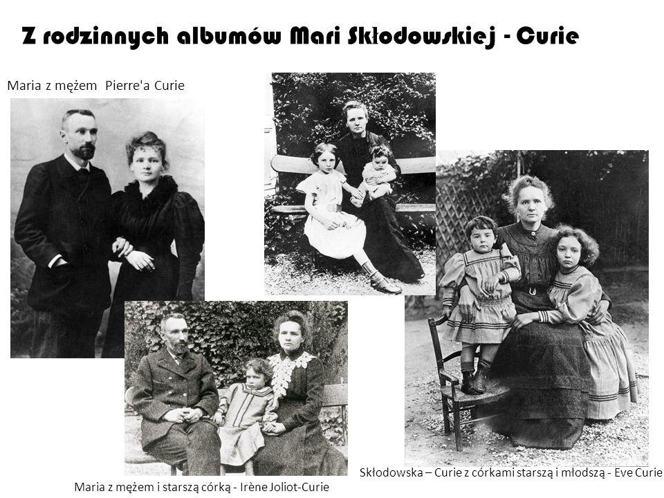 Z rodzinnych albumów Mari Skłodowskiej - Curie