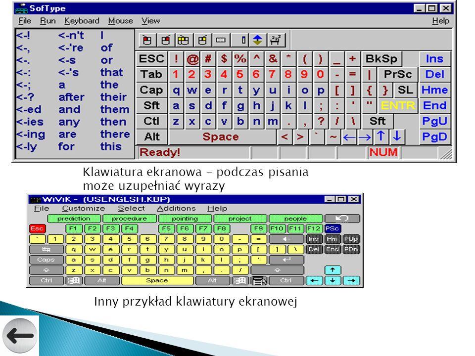Klawiatura ekranowa - podczas pisania może uzupełniać wyrazy