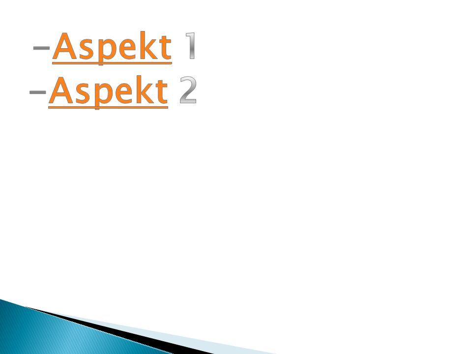 -Aspekt 1 -Aspekt 2