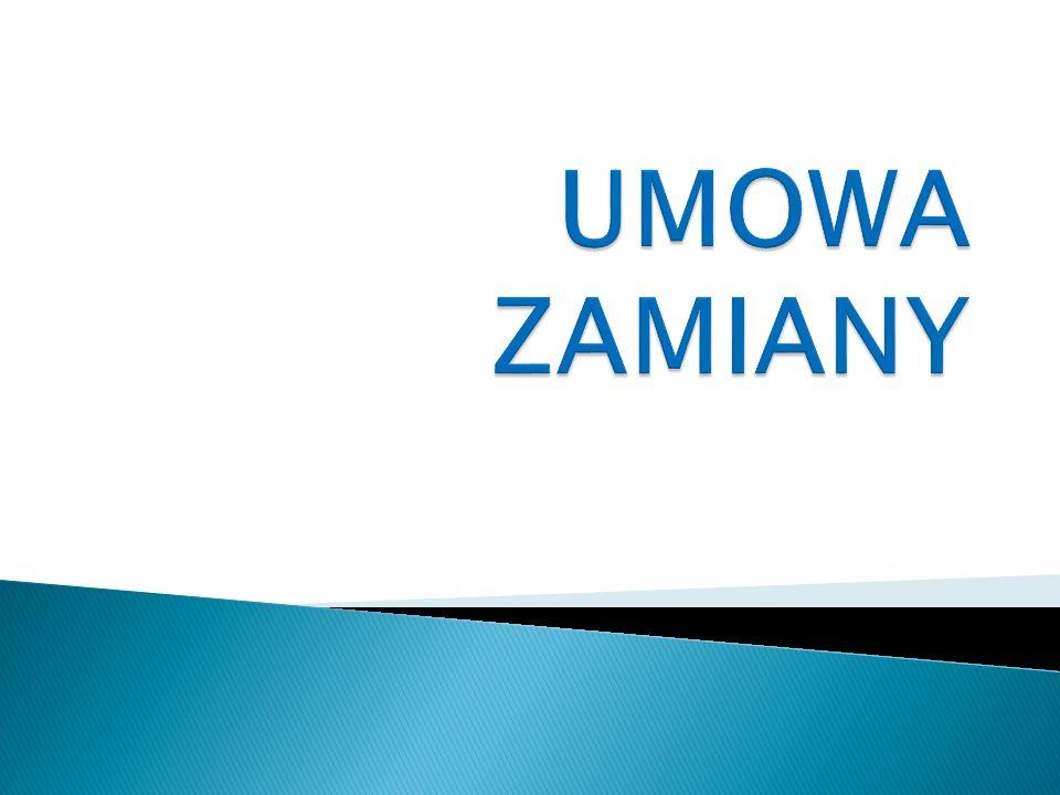 UMOWA ZAMIANY