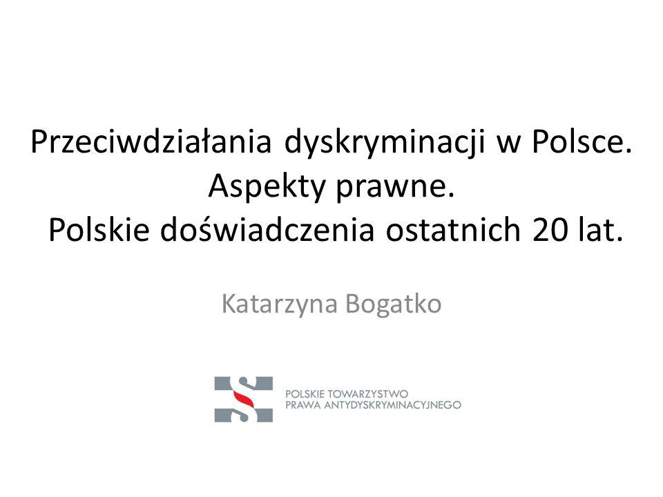 Przeciwdziałania dyskryminacji w Polsce. Aspekty prawne