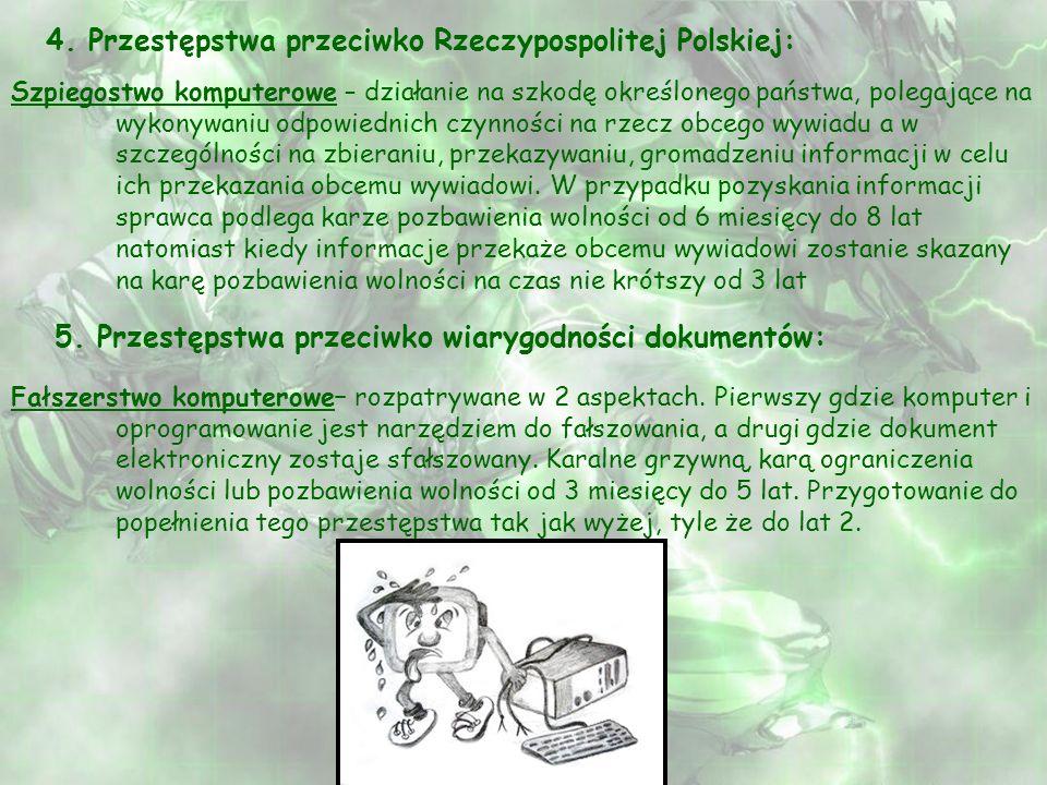 4. Przestępstwa przeciwko Rzeczypospolitej Polskiej: