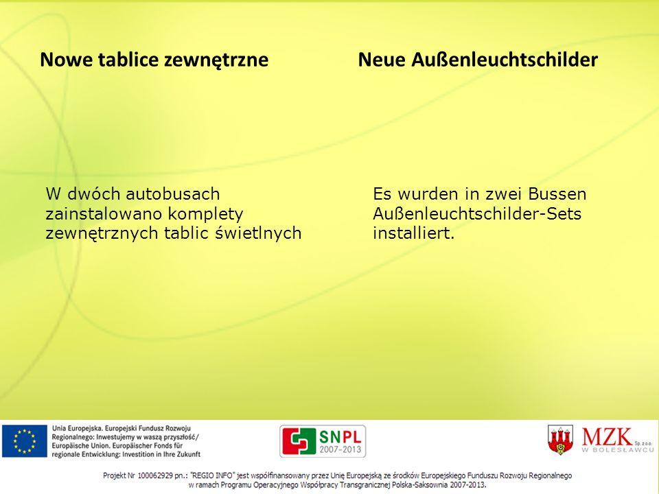 Nowe tablice zewnętrzne Neue Außenleuchtschilder