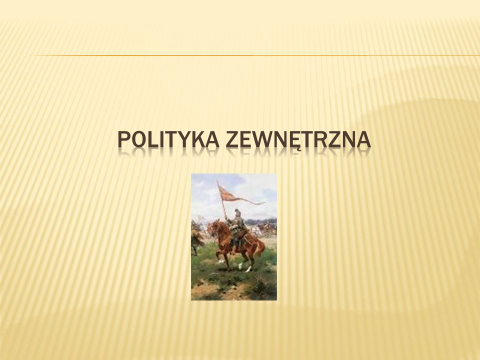 POLITYKA ZEWNĘTRZNA