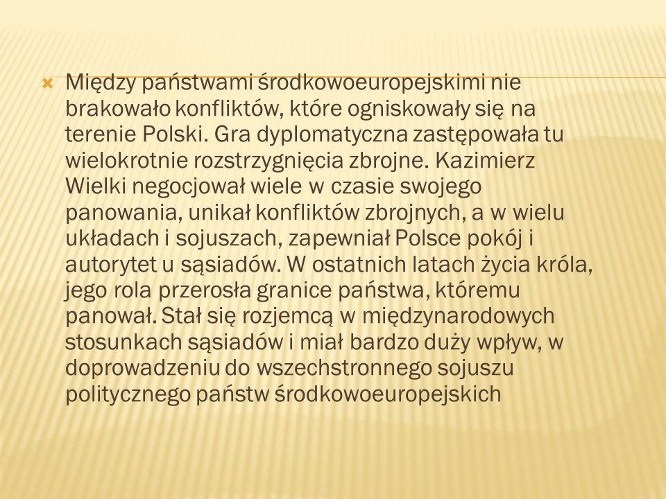 Między państwami środkowoeuropejskimi nie brakowało konfliktów, które ogniskowały się na terenie Polski.