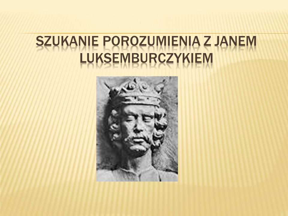 Szukanie porozumienia z Janem Luksemburczykiem