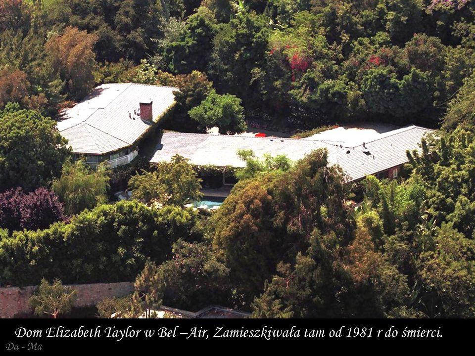 Dom Elizabeth Taylor w Bel –Air, Zamieszkiwała tam od 1981 r do śmierci.