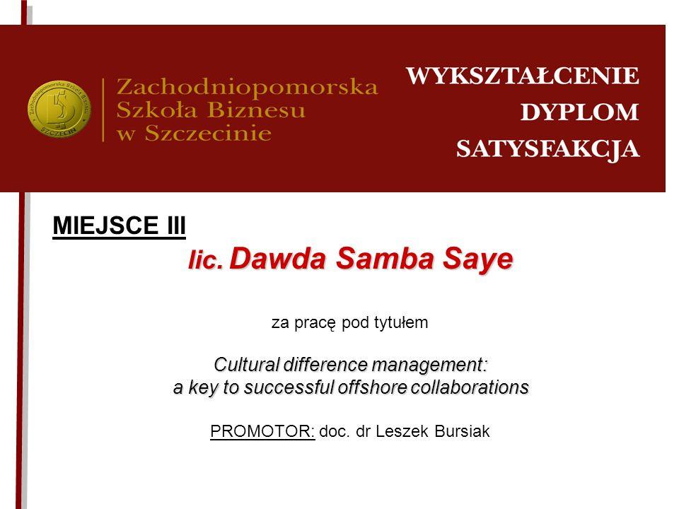 lic. Dawda Samba Saye MIEJSCE III Cultural difference management: