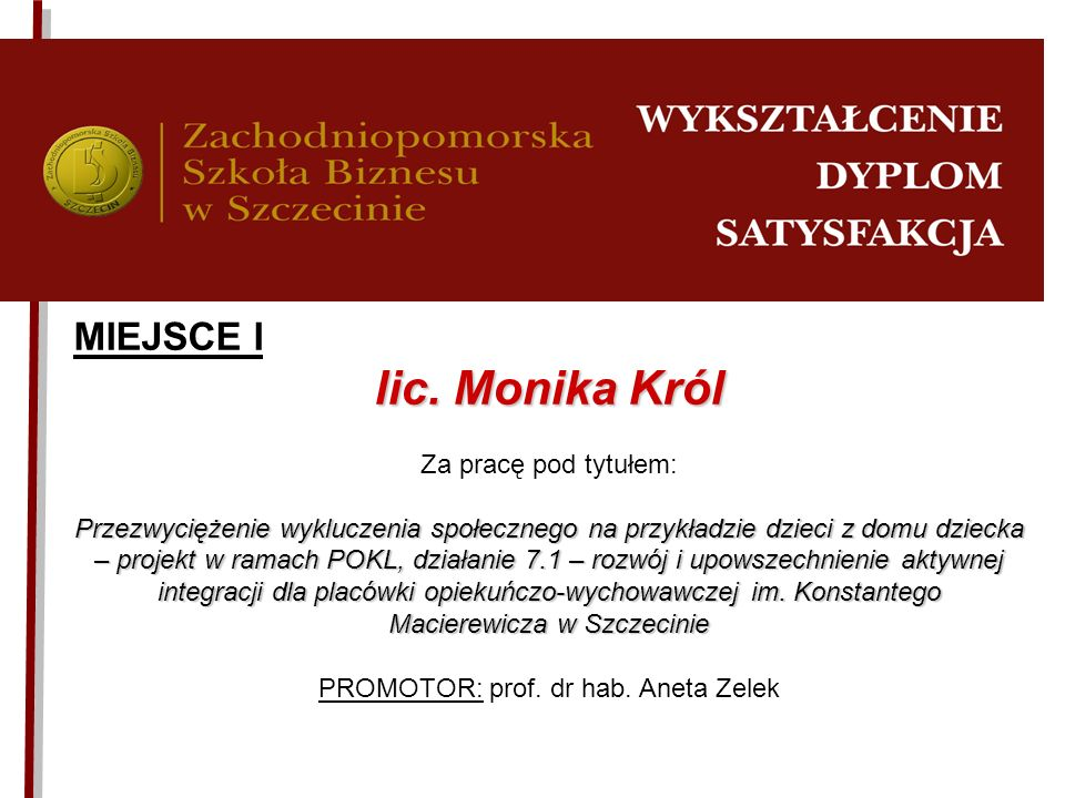 PROMOTOR: prof. dr hab. Aneta Zelek