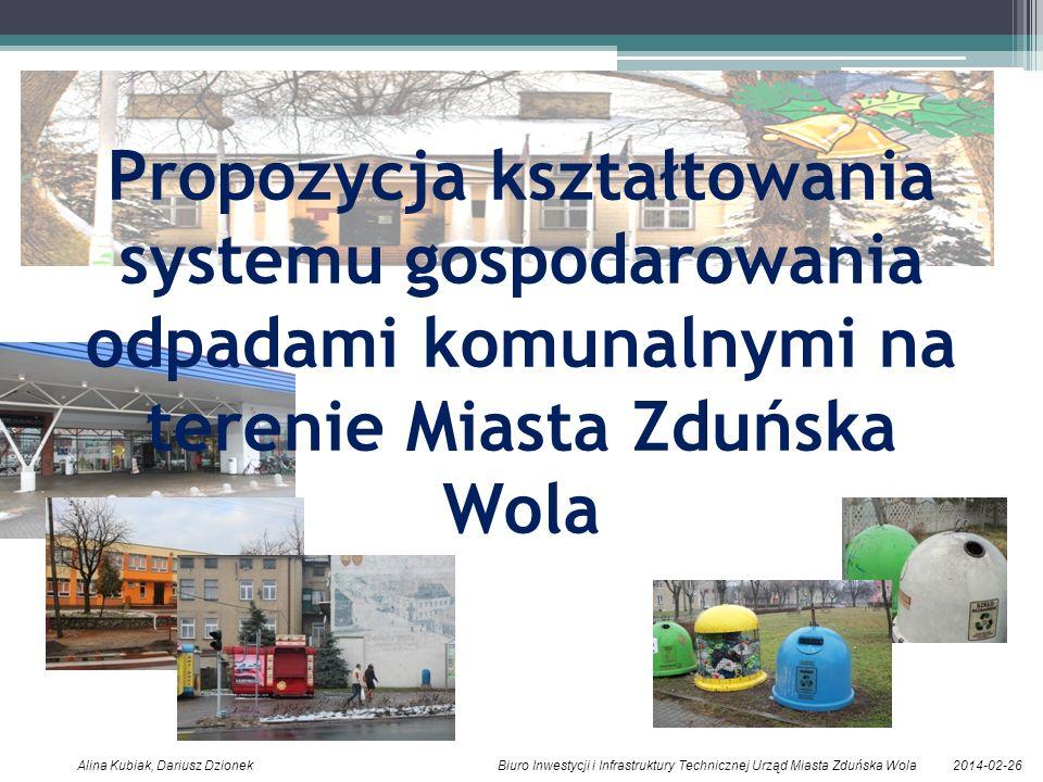 Propozycja kształtowania systemu gospodarowania odpadami komunalnymi na terenie Miasta Zduńska Wola