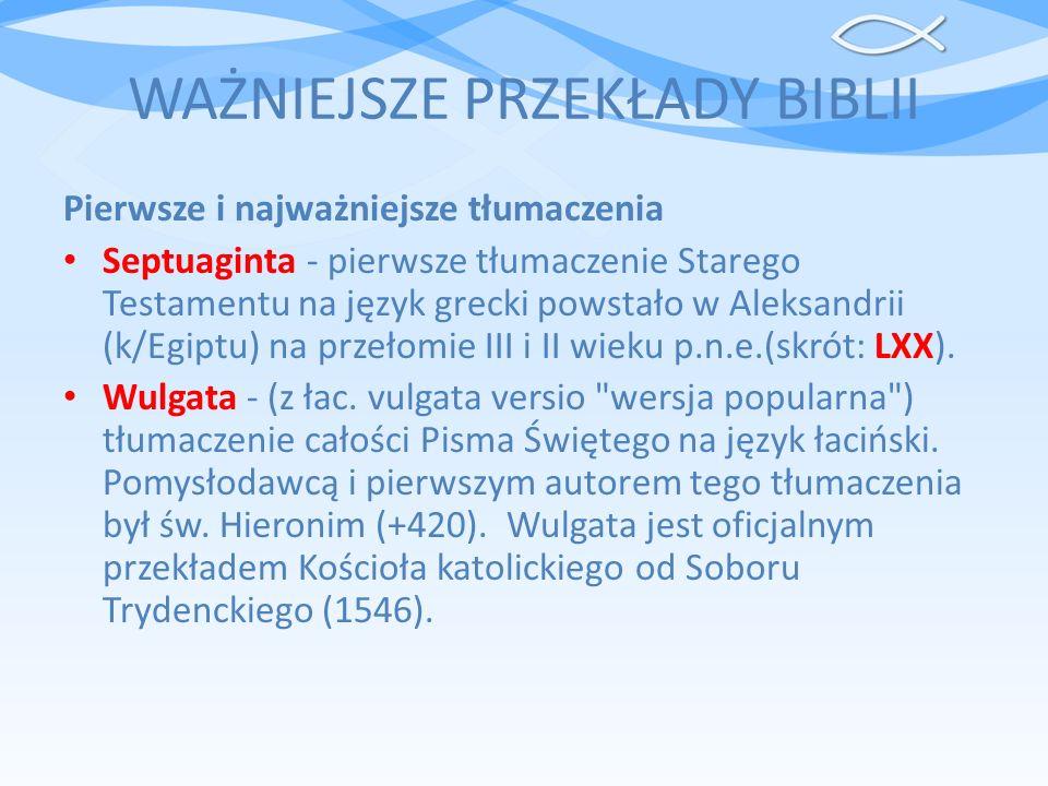 WAŻNIEJSZE PRZEKŁADY BIBLII
