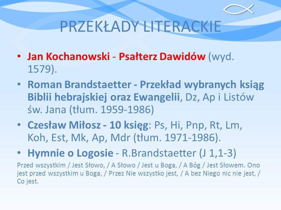 PRZEKŁADY LITERACKIE Jan Kochanowski - Psałterz Dawidów (wyd. 1579).