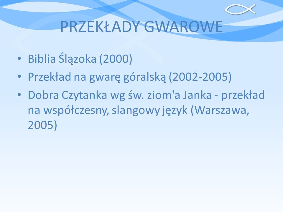 PRZEKŁADY GWAROWE Biblia Ślązoka (2000)