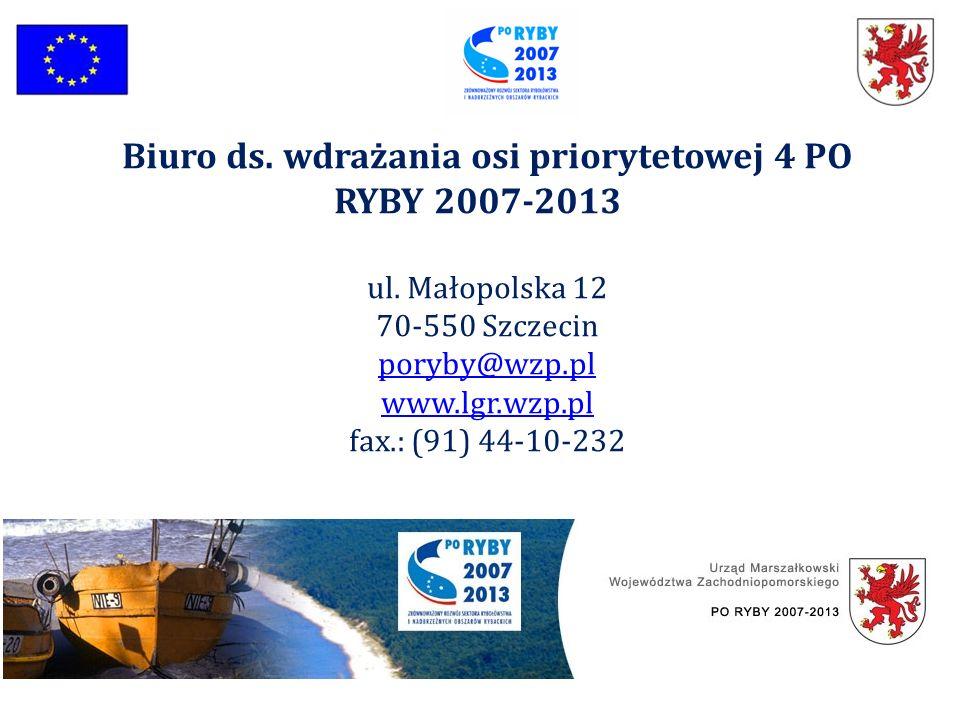 Biuro ds. wdrażania osi priorytetowej 4 PO RYBY 2007-2013