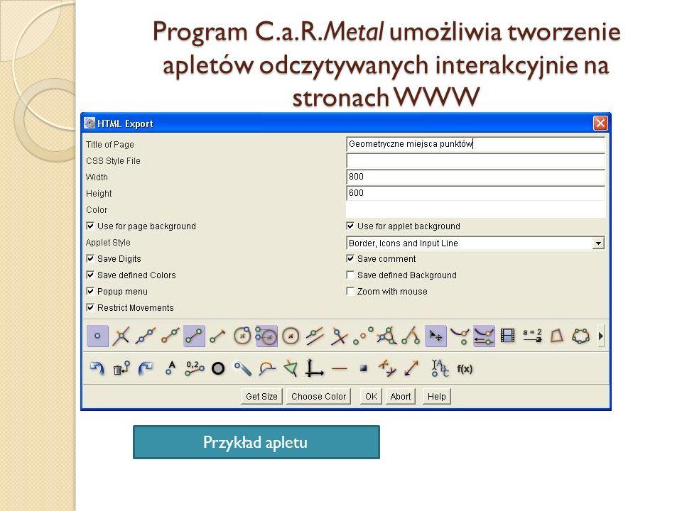 Program C.a.R.Metal umożliwia tworzenie apletów odczytywanych interakcyjnie na stronach WWW