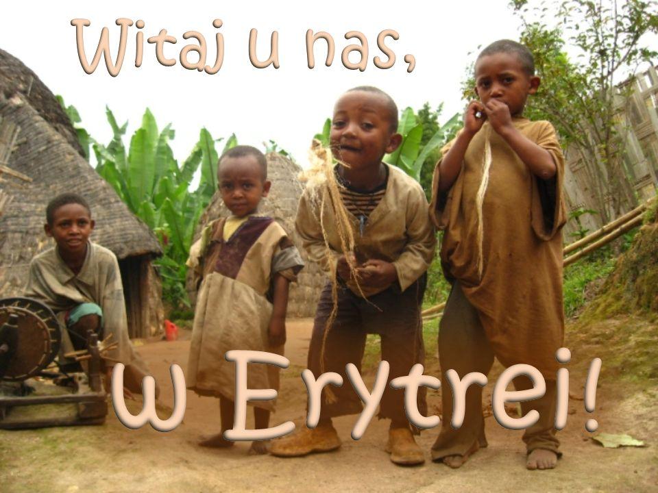 Witaj u nas, w Erytrei!