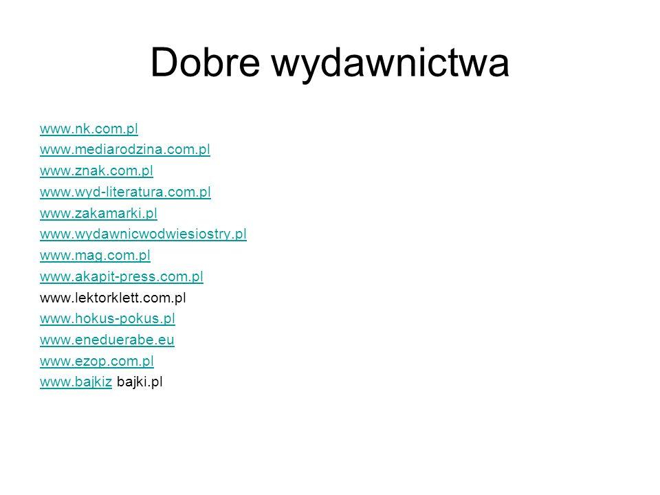 Dobre wydawnictwa www.nk.com.pl www.mediarodzina.com.pl