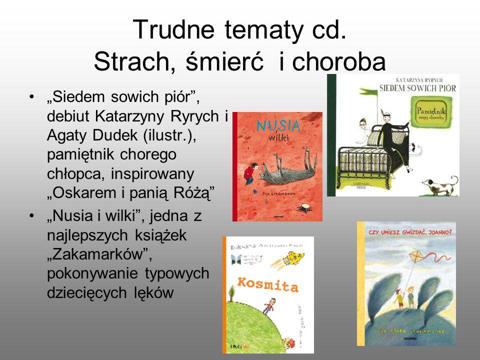 Trudne tematy cd. Strach, śmierć i choroba
