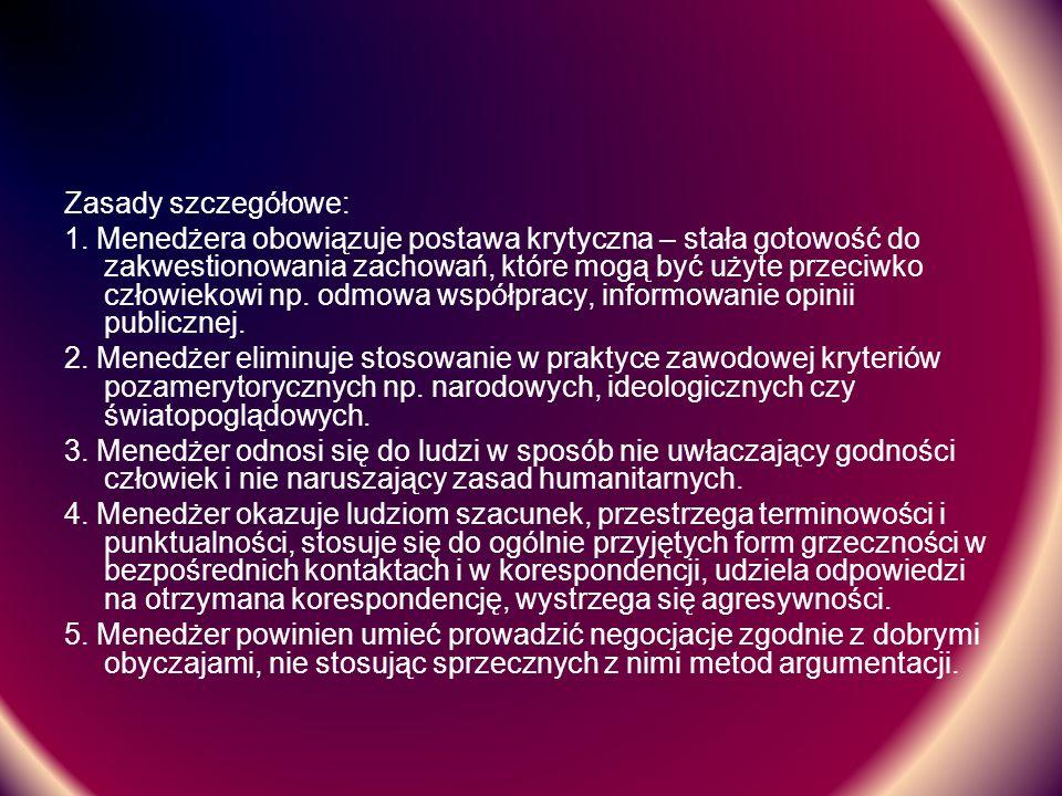 Zasady szczegółowe: