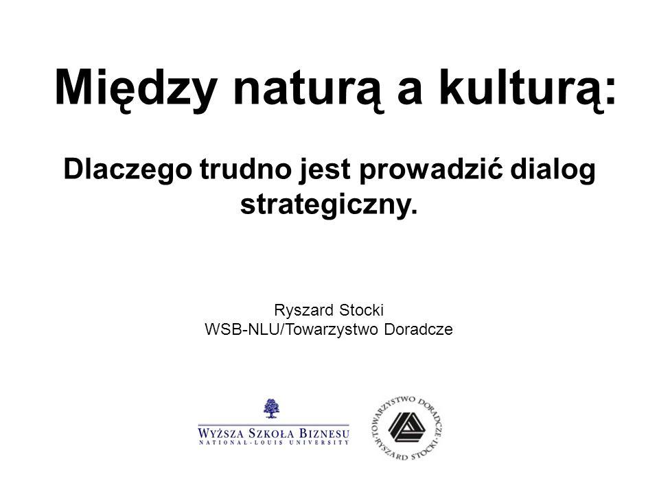 Między naturą a kulturą: