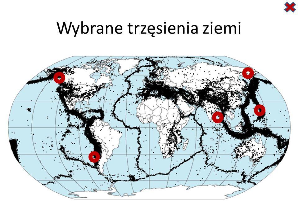 Wybrane trzęsienia ziemi