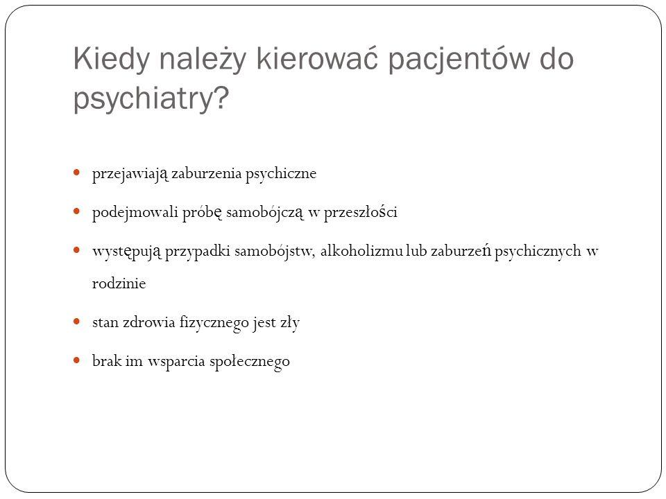 Kiedy należy kierować pacjentów do psychiatry